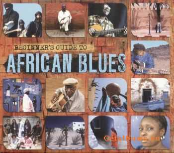 VA - Beginners Guide To African Blues (2011)