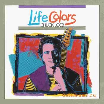 Chuck Loeb - Life Colors (1990)