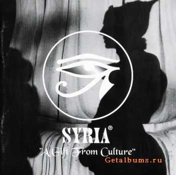 Syria - A Gift From Culture (1996)