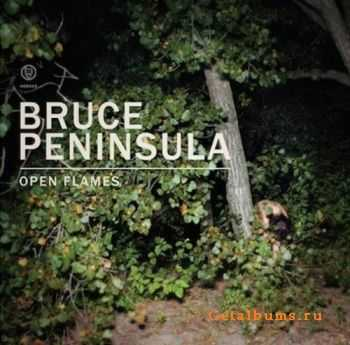 Bruce Peninsula - Open Flame (2011)