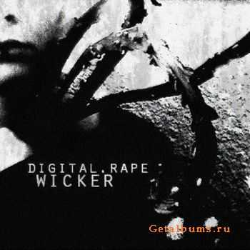 Digital.Rape - Wicker (2011)