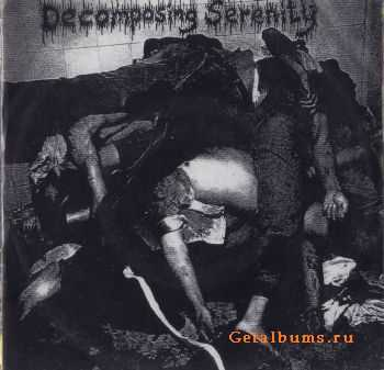 Decomposing Serenity – Rectify The Anal Bombshell [EP] (1995)
