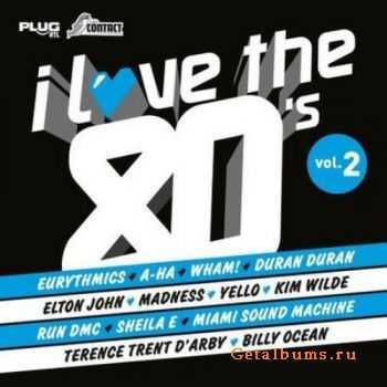 VA - I Love The 80's Volume 2 (2011)
