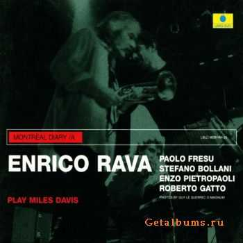 Enrico Rava - Play Miles Davis - Live in Montreal 2001 (2009)
