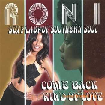 Roni - Come Back Kind of Love (2008)