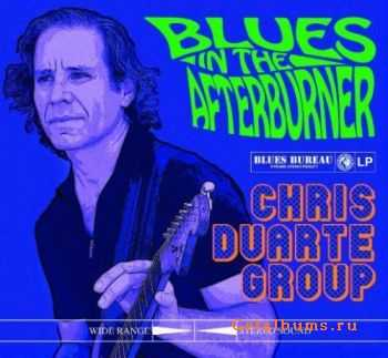 Chris Duarte Group – Blues in the Afterburner (2011)