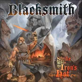 Blacksmith � Strike While the Iron's Hot (Compilation) (2011)