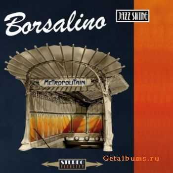 Borsalino - Metropolitain (2011)