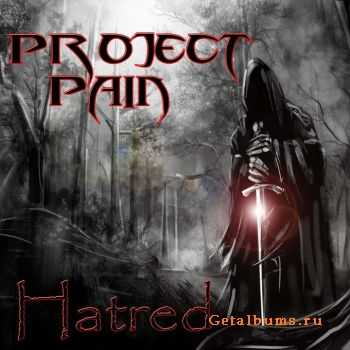 Project Pain - Hatred [ep] (2011)