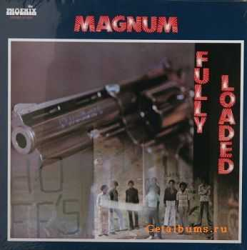 Magnum - Fully Loaded (1974)