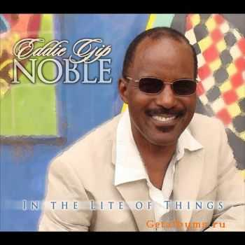 Eddie Gip Noble - In the Light of Things (2011)