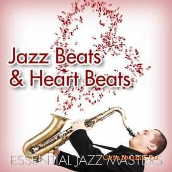 Essential Jazz Masters - Jazz Beats and Heart Beats (2010)