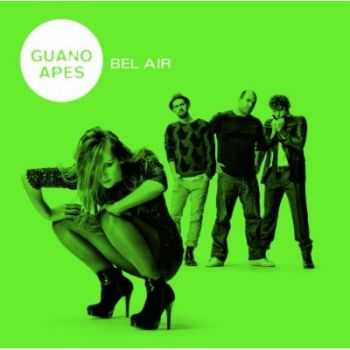 Guano Apes - Bel Air (Gold Edition) (2011)