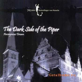 Anonymous Dream - The Dark Side Of The Piper (CDM) (2011)