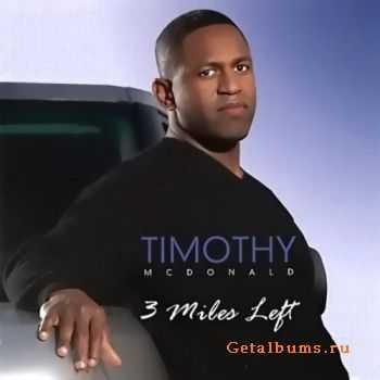 Timothy Mcdonald - 3 Miles Left  (2003)