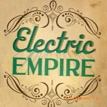 Electric Empire - Electric Empire (2011)