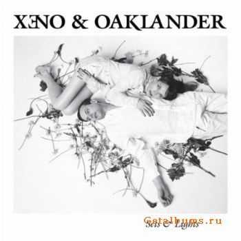 Xeno & Oaklander - Sets & Lights (2011)