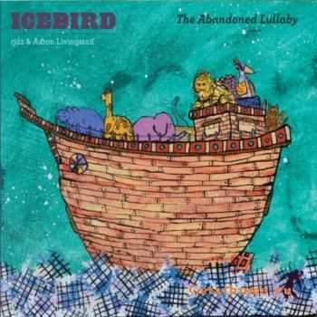 Icebird - The Abandoned Lullaby (2011)