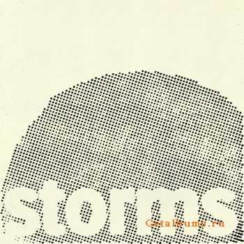 Storms - We Are Storms (2011)