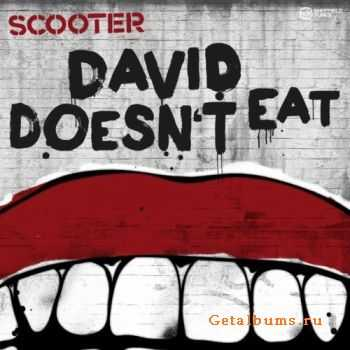 Scooter - David Doesn't Eat (Eric Chase Remix) (2011)