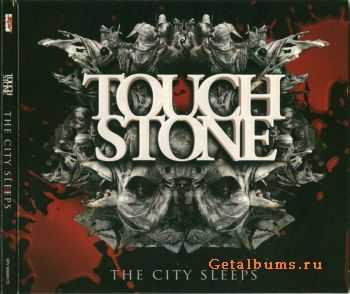 Touchstone - The City Sleeps (2011)