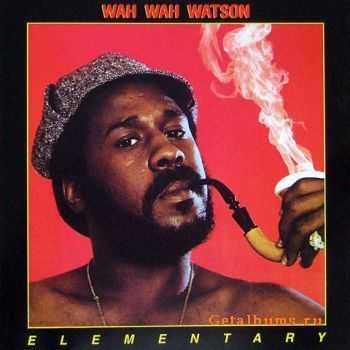 Wah Wah Watson - Elementary (1976)