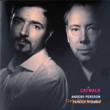 Anders Persson & Patrick Rydman - Catwalk (2010)