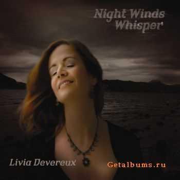 Livia Devereux - Night Winds Whisper (2010)