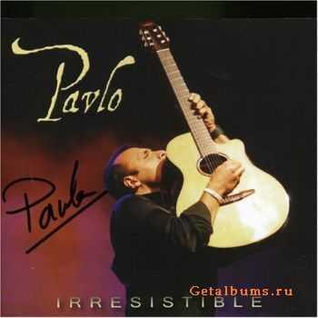 Pavlo - Irresistible (2007)