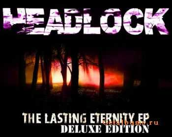 Headlock - The Lasting Eternity (Deluxe Edition) (2011)
