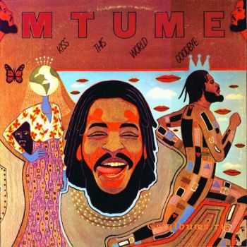 Mtume - Kiss The World Goodbye (1978)
