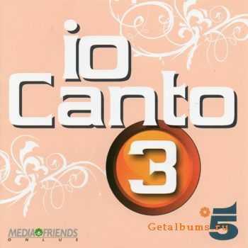 VA - Io Canto 3 (2011)