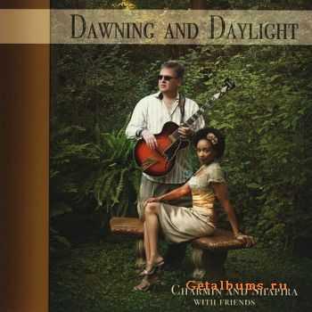 Charmin Michelle & Joel Shapira - Dawning And Daylight (2010)