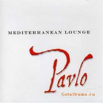 Pavlo - Mediterranean Lounge (2007)