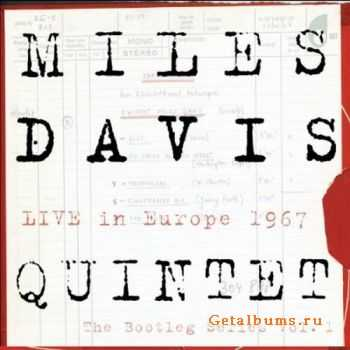 Miles Davis Quintet - Live in Europe 1967 - The Bootleg Series Vol. 1 (2011)