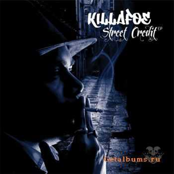 Killafoe with J.Nitrous & Pimp Scrub - Street Credit (2011)