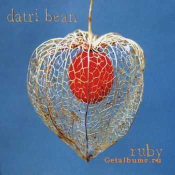 Datri Bean - Ruby (2011)