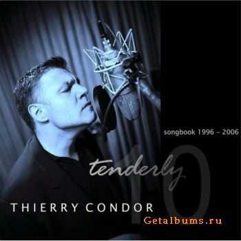 Thierry Condor - Tenderly (2007)