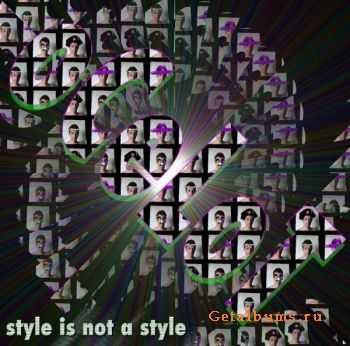 oCeLoT – Style Is Not A Style (2011)