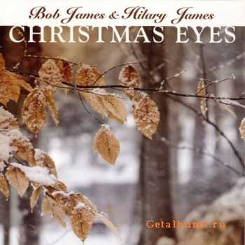 Bob James & Hilary James - Christmas Eyes (2008)