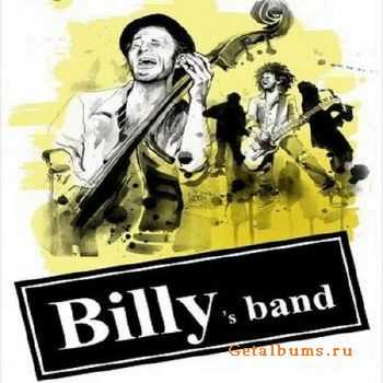 Billy's Band - ������� � ����� ���� ������ (2011)