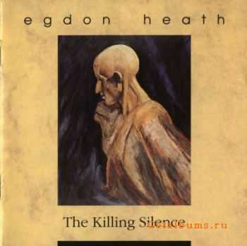 Egdon Heath - The Killing Silence (1991) Lossless