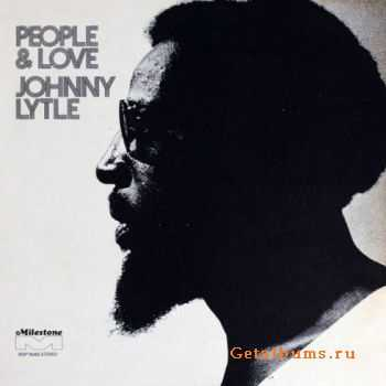 Johnny Lytle - People & Love (1972)
