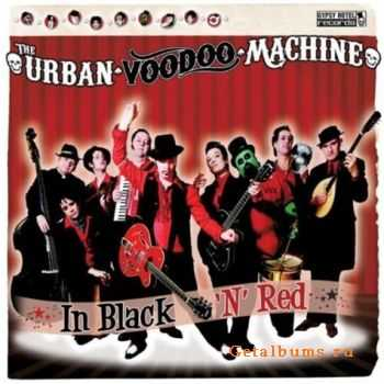 The Urban Voodoo Machine � In Black 'n' Red (2011)