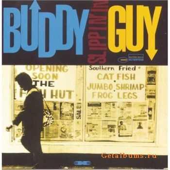 Buddy Guy - Slippin' In (1994)