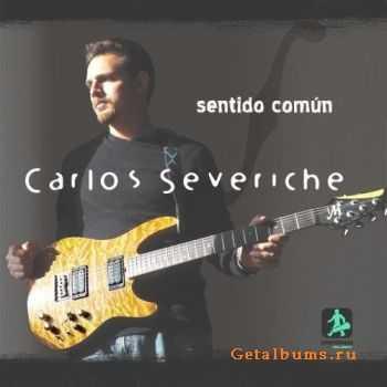 Carlos Severiche - Sentido Común (2011)