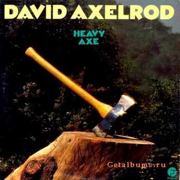 David Axelrod – Heavy Axe (1974)
