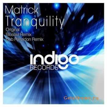 Matrick - Tranquility (2011)