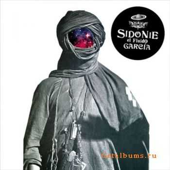 Sidonie - El Fluido Garcia (2011)