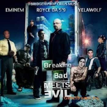 Eminem & Royce Da 5�9 - Breaking Bad Meets Evil (2011)